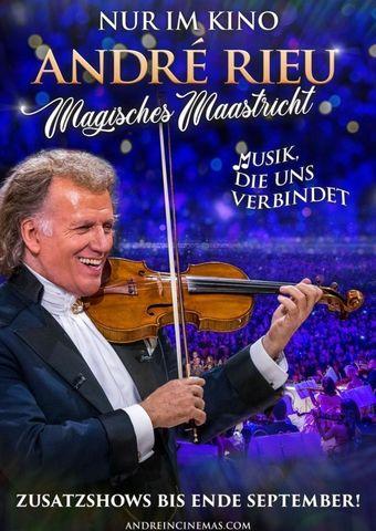 André Rieu: Maastricht-Konzert 2020 – Gemeinsam Glücklich!