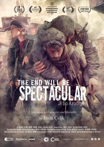 Ji bo Azadiyê - The End Will Be Spectacular