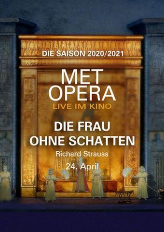 Met Opera 2020/21: Die Frau ohne Schatten (Richard Strauss)