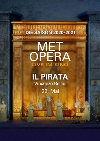 Met Opera 2020/21: Il Pirata (Vincenzo Bellini)
