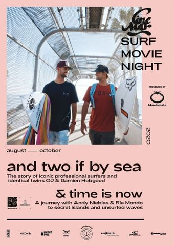 Cine Mar - Surf Movie Night: And two if by sea & Time is Now