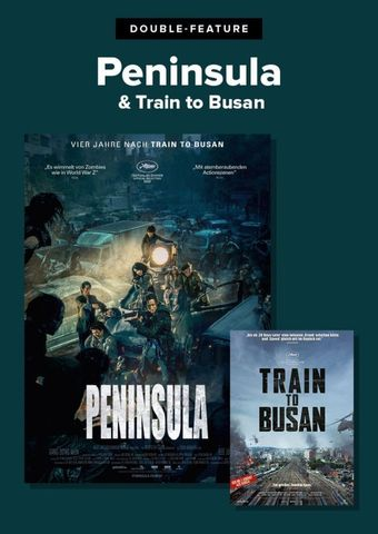 Double Feature: Train to Busan + Peninsula