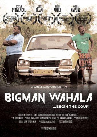 Big Man Wahala