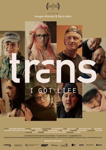 TRANS - I got life