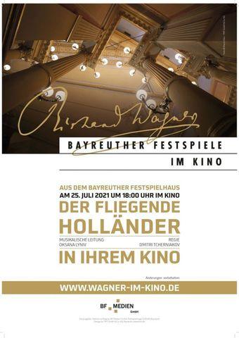 Bayreuther Festspiele 2021: Der fliegende Holländer
