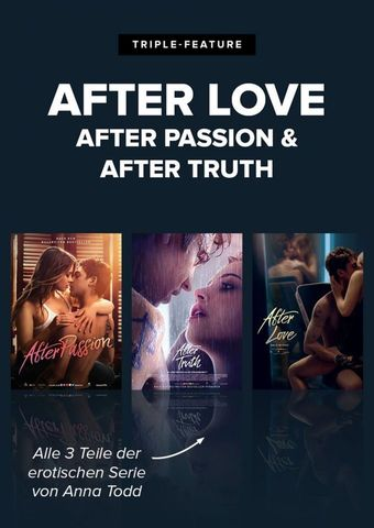 Triple After Love/After Passion/After Truth