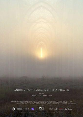 Andrei Tarkowski. Der Film als Gebet