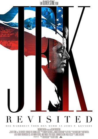 JFK Revisited: Die Wahrheit über den Mord an John F. Kennedy
