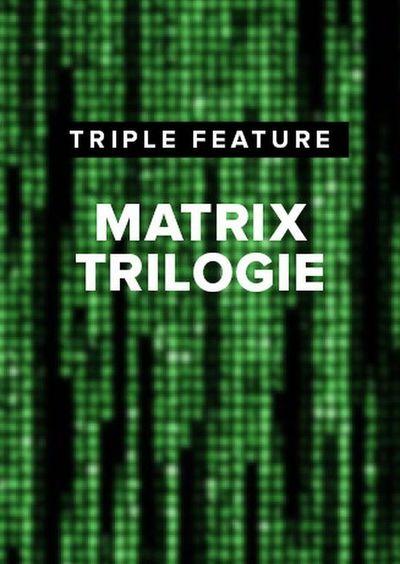Triple Feature: Matrix