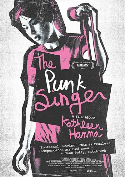 The Punk Singer: A Film About Kathleen Hanna