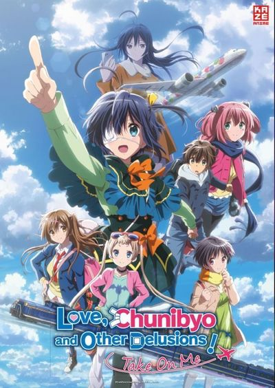Anime Night 2019: Love, Chunibyo & Other Delusions! Take On Me