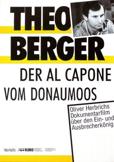 Theo Berger - Der Al Capone vom Donaumoos