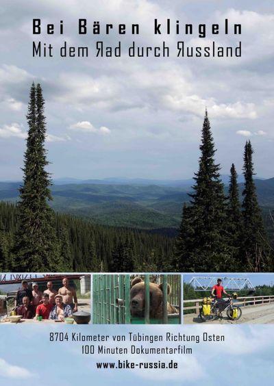 Bei Bären klingeln - mit dem Fahrrad von Tübingen zum Baikalsee