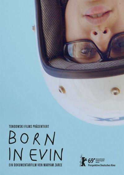 Born in Evin