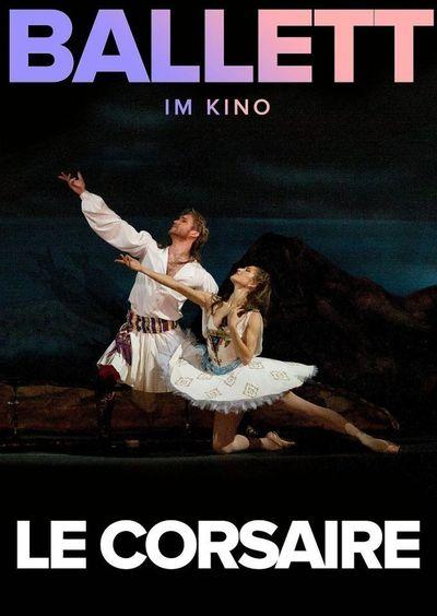 Bolshoi Ballett 2019/20: Le Corsaire