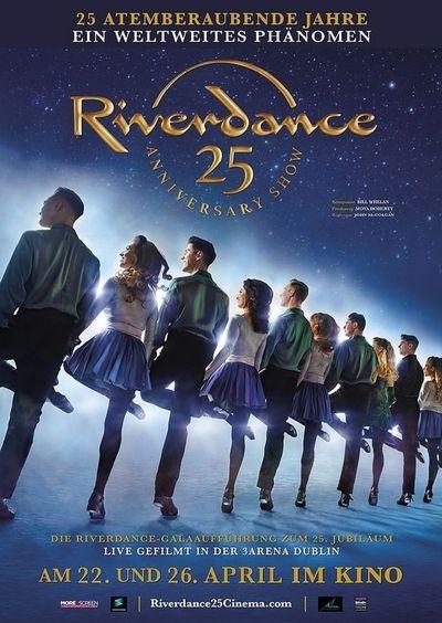 Riverdance Die 25 Jahre Jubiläumsshow