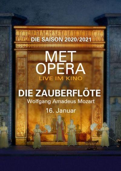 Met Opera 2020/21: Die Zauberflöte (Wolfgang Amadeus Mozart)