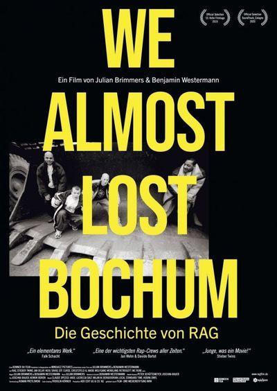 We Almost Lost Bochum - Die Geschichte von RAG