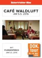 "DOK. Tour 2016 ""Café Waldluft"""