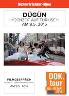 """DOK. Tour 2016 """"Dügün - Hochzeit auf Türkisch"""""""