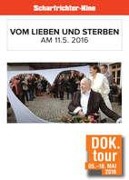 """DOK. Tour 2016 """"Vom Lieben und Sterben"""""""