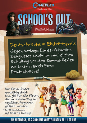 School's Out - Deutschnote = Eintrittspreis