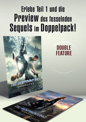 "Double-Feature DIE BESTIMMUNG ""Divergent"" & ""Insurgent 3D"""