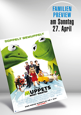 Familienpreview MUPPETS MOST WANTED