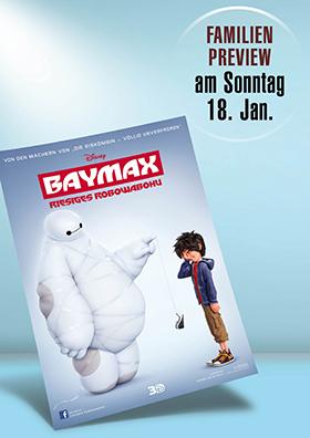 Familienpreview - Baymax - Sonntag, 18.01.2015