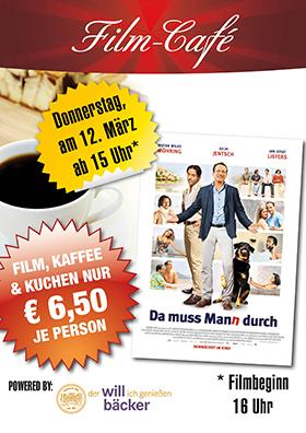 "Film-Café ""Da muss Mann durch"""