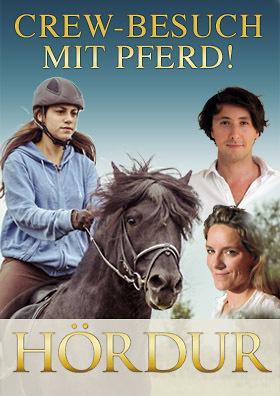 HÖRDUR mit Filmcrew und Pferd!