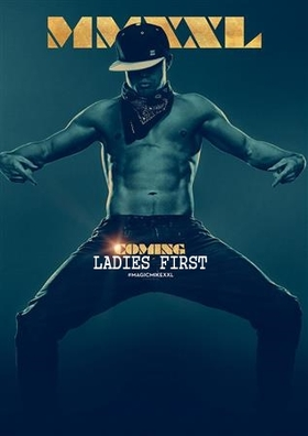 """Ladies First Preview """"MAGIC MIKE XXL"""""""