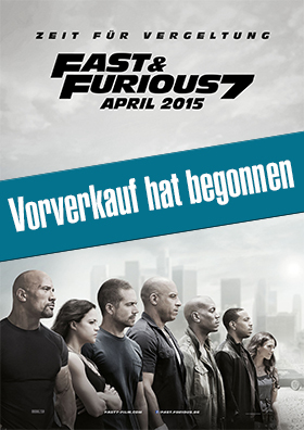 Fast & Furious 7 - Der Vorverkauf hat begonnen