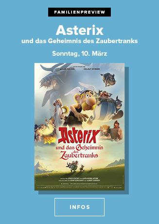 Familienpreview am 10.03.2019 um 15 Uhr: Asterix und das ...