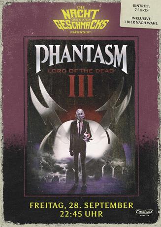 Die Nacht des guten Geschmacks: PHANTASM III