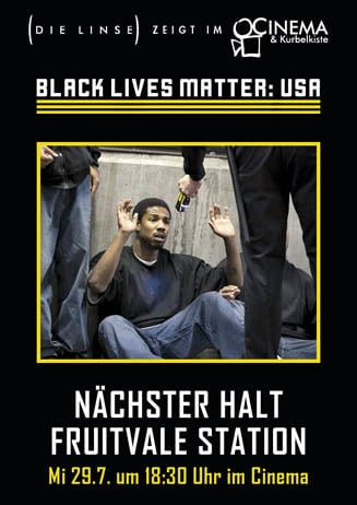 Black Lives Matter USA: FRUITVALE STATION