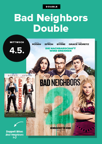 DOUBLE FEATURE: Bad Neighbours Teil 1 & 2
