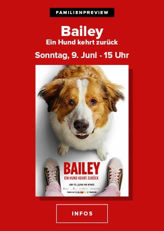"""190609 FamPrev """"Bailey - Ein Hund kehrt zurück"""""""