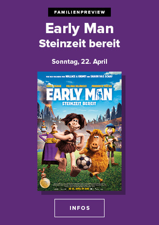 Familien-Preview: EARLY MAN