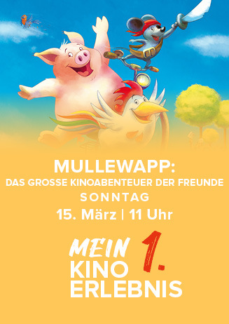 Mein erstes Kinoerlebnis: MULLEWAPP