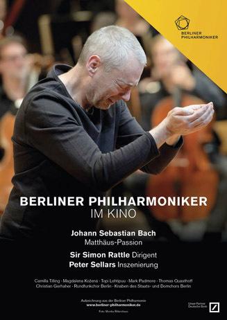 Berliner Philharmoniker: Die Matthäus-Passion