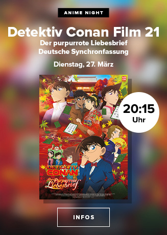 Anime Nights: Detektiv Conan Film 21- Der purpurrote Liebesbrief
