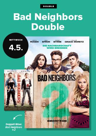 Double: Bad Neighbors 1 + 2