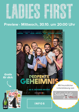 "Ladies First Preview: ""Das perfekte Geheimnis"""