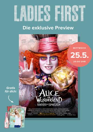 """Ladies First """"Alice im Wunderland: Hinter den Spiegeln"""""""