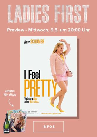 Ladies First: I feel Pretty