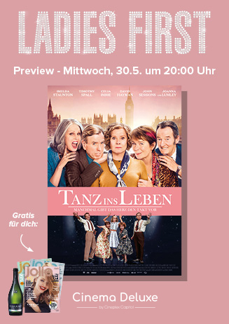 Ladies First Preview: Tanz ins Leben