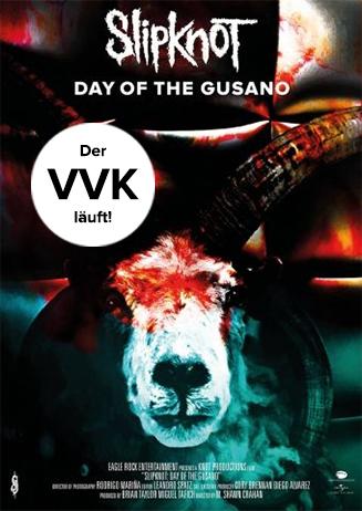 Slipknot: Day of the Gusano - VVK läuft!