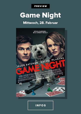 28.02. - Preview: Game Night
