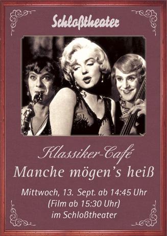 Klassiker-Cafe: MANCHE MÖGEN'S HEISS
